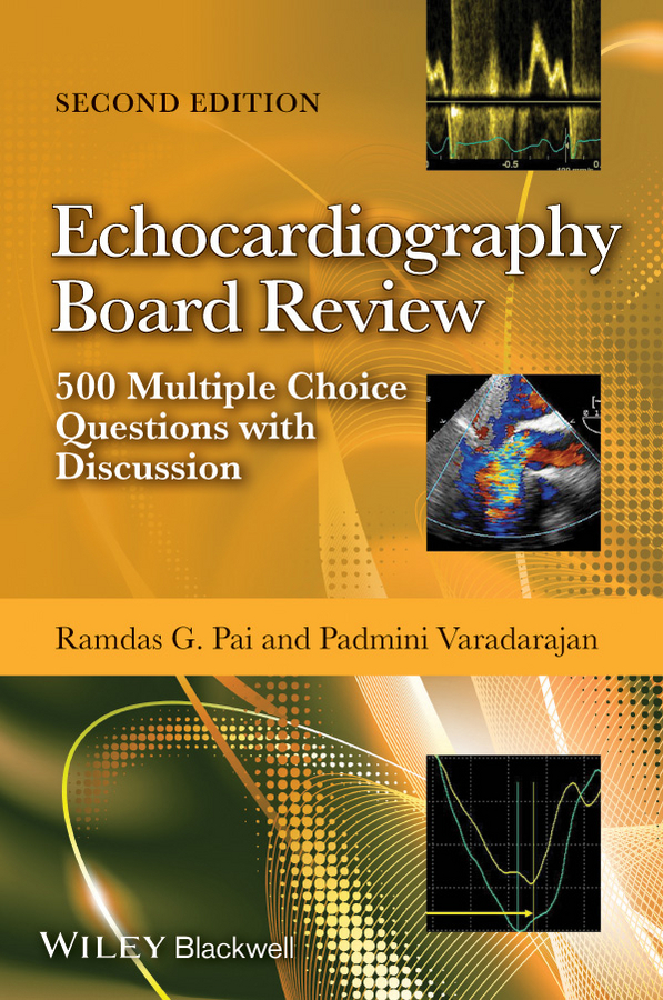 Padmini Varadarajan Echocardiography Board Review. 500 Multiple Choice Questions With Discussion pain medicine board review