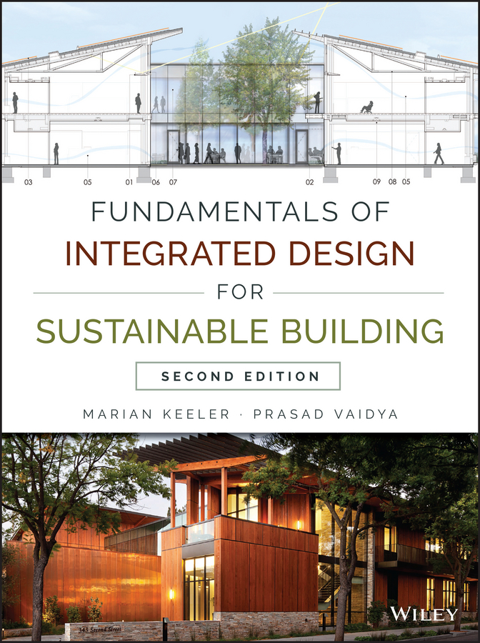 Marian Keeler Fundamentals of Integrated Design for Sustainable Building купить недорого в Москве