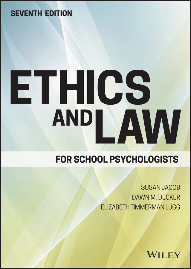 Susan Jacob Ethics and Law for School Psychologists legal ethics