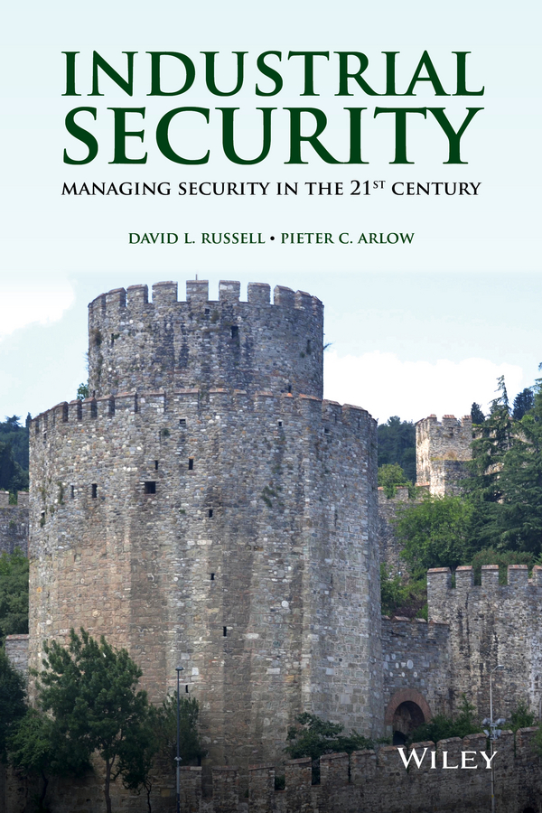 Фото - Pieter Arlow C. Industrial Security. Managing Security in the 21st Century hugo diemer industrial organization and management