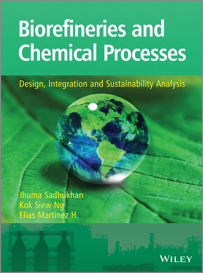 Jhuma Sadhukhan Biorefineries and Chemical Processes. Design, Integration and Sustainability Analysis high quality inline coconut carbon block waterfiltercartridge for refrigerator ice maker and under sink reverse osmosis system