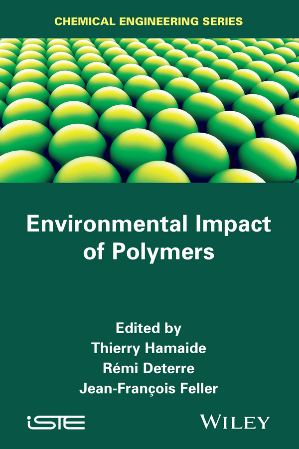 Thierry Hamaide Environmental Impact of Polymers the choice of entry mode depending on the environmental factors