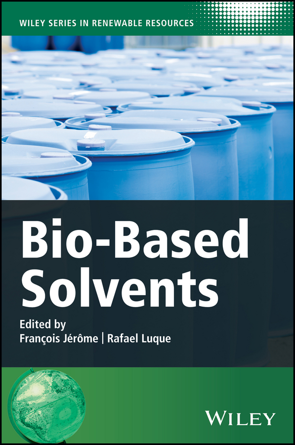 Rafael Luque Bio-Based Solvents f schwille schwille dense chlorinated solvents in porous