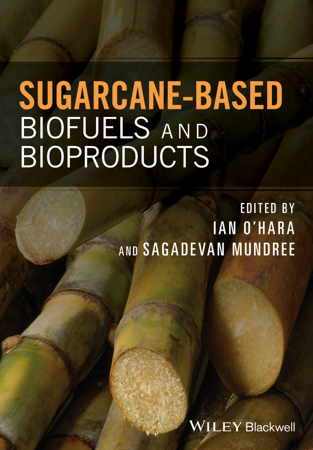 Ian O'Hara Sugarcane-based Biofuels and Bioproducts kf590ex n i ttl high speed light flash professional speedlite for nikon d7100 d7000 d5200 d5100 d5000 d3000 d3100 d300 dslr page 6