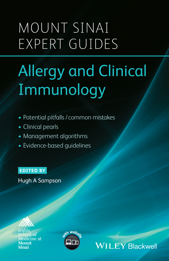 Hugh Sampson A. Mount Sinai Expert Guides. Allergy and Clinical Immunology helen chapel essentials of clinical immunology