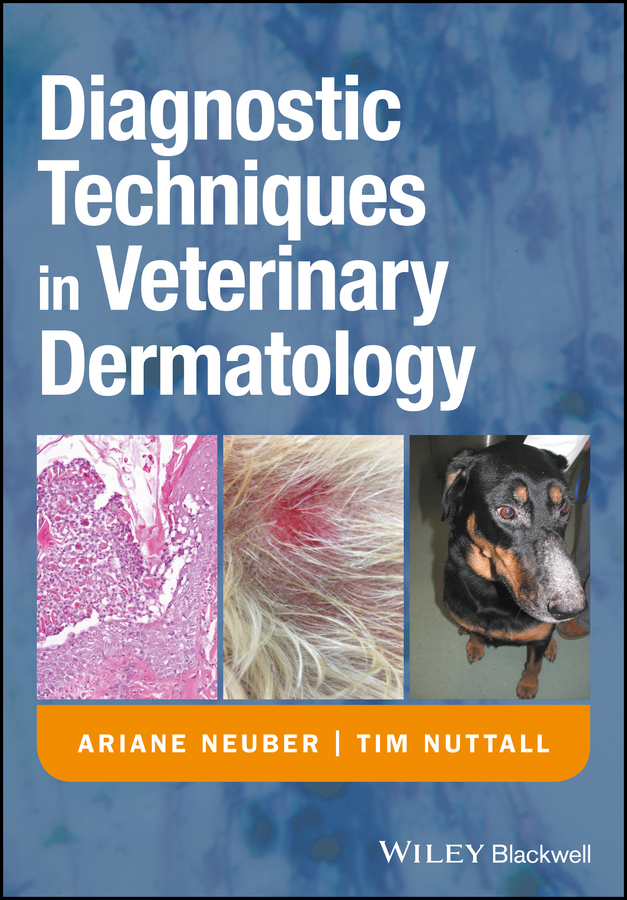 цены Tim Nuttall Diagnostic Techniques in Veterinary Dermatology