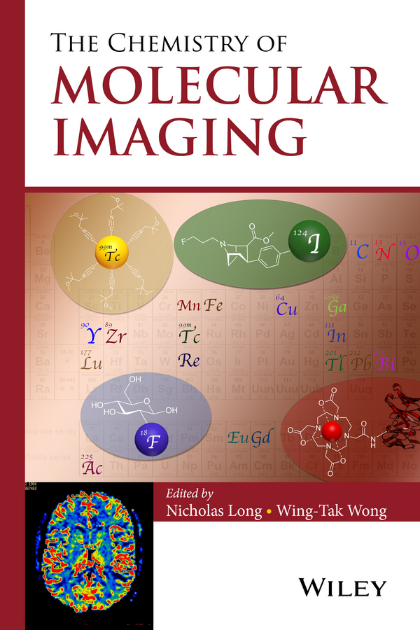 Nicholas Long The Chemistry of Molecular Imaging cellular molecular and metabolic magnetic resonance imaging