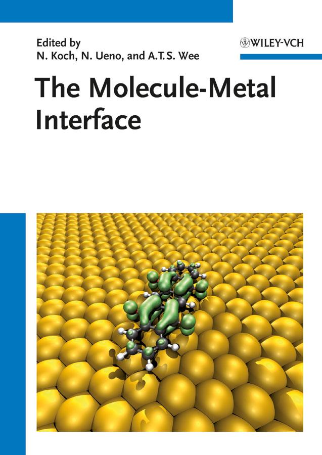 Norbert Koch The Molecule-Metal Interface