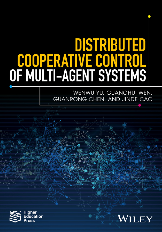 Guanrong Chen Distributed Cooperative Control of Multi-agent Systems недорго, оригинальная цена