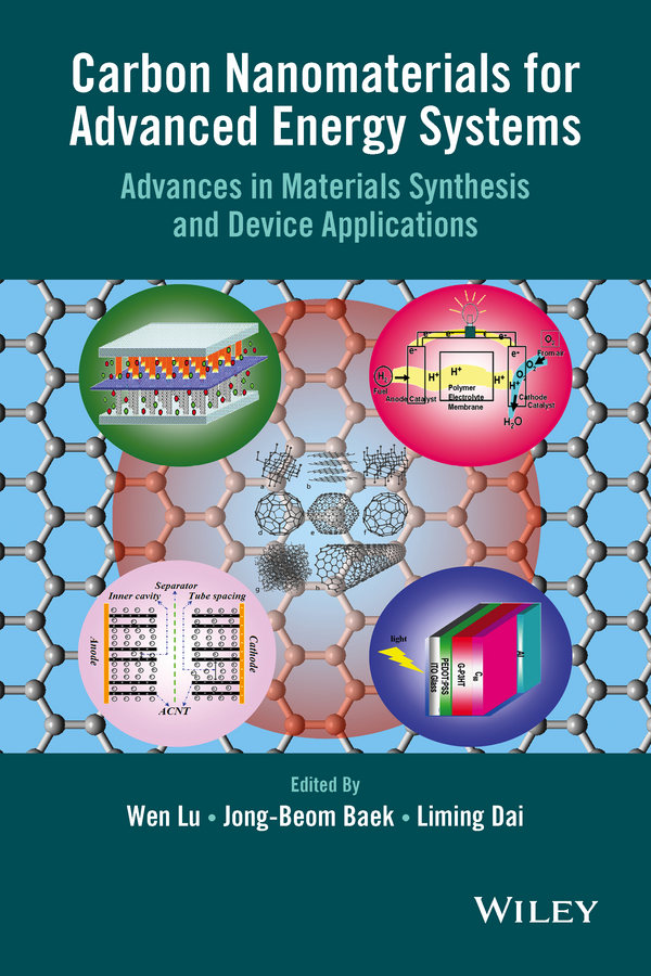 Liming Dai Carbon Nanomaterials for Advanced Energy Systems. Advances in Materials Synthesis and Device Applications стоимость
