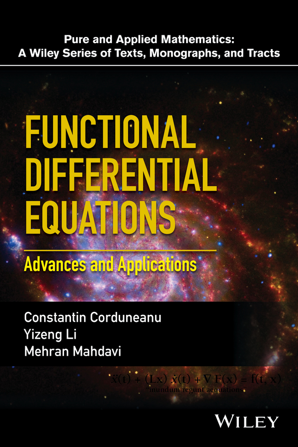 Constantin Corduneanu Functional Differential Equations. Advances and Applications недорго, оригинальная цена