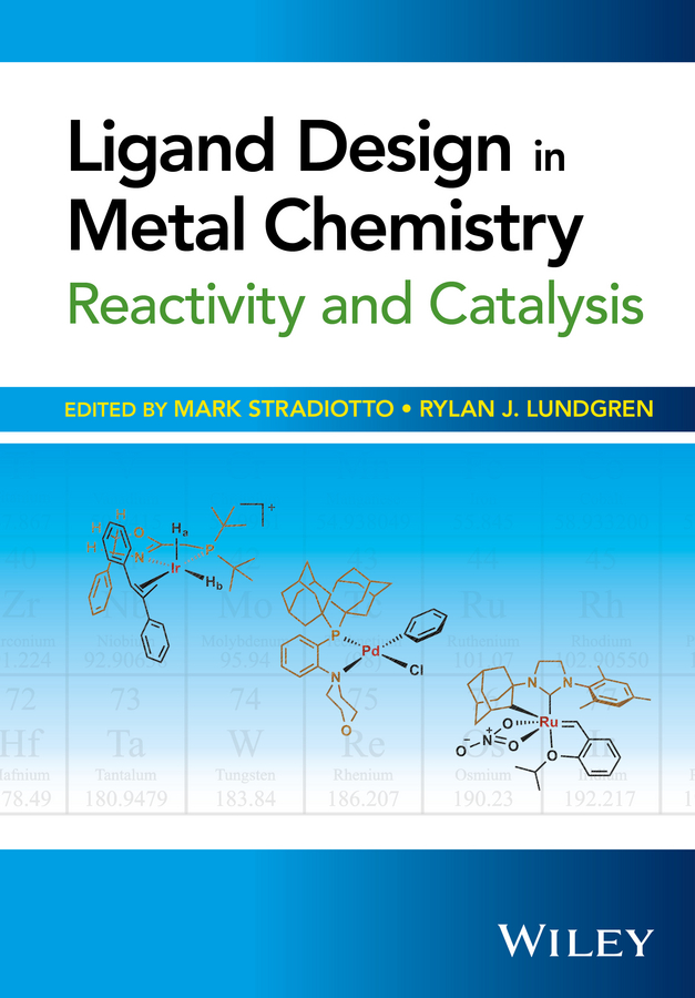 David Milstein Ligand Design in Metal Chemistry. Reactivity and Catalysis