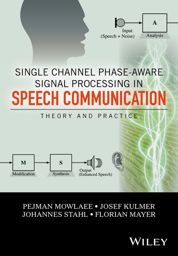 Johannes Stahl Single Channel Phase-Aware Signal Processing in Speech Communication. Theory and Practice new original single phase 220v converter vfd007m21a a ac 5a 0 1 400hz vfd m 0 75kw motor drive in box