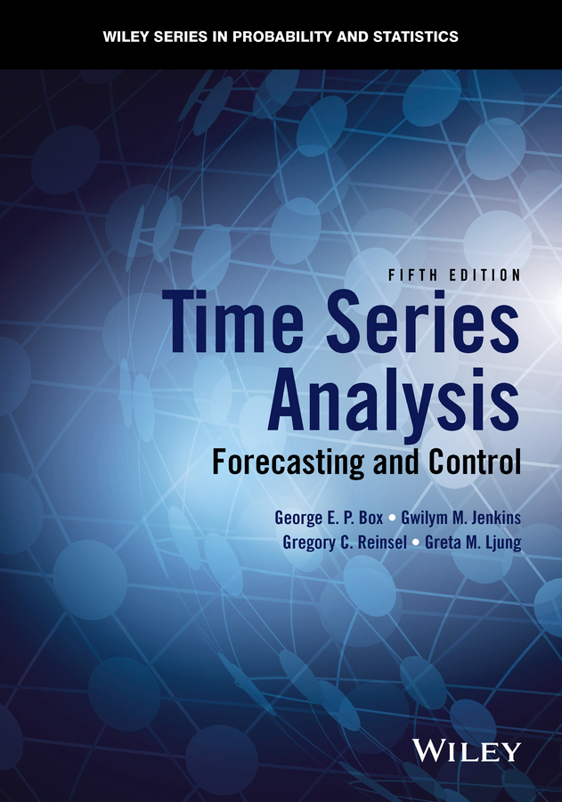 George E. P. Box Time Series Analysis. Forecasting and Control