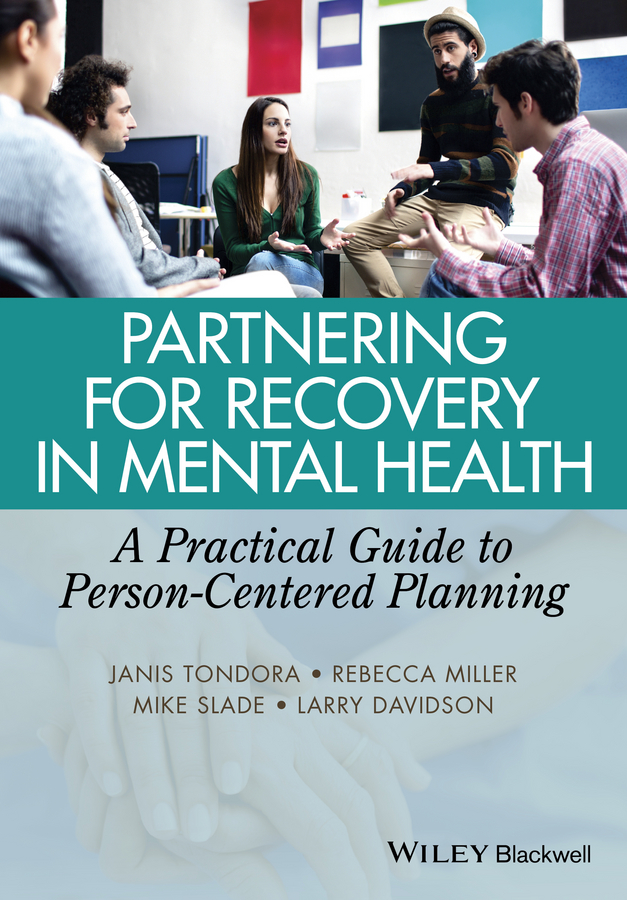 лучшая цена Mike Slade Partnering for Recovery in Mental Health. A Practical Guide to Person-Centered Planning