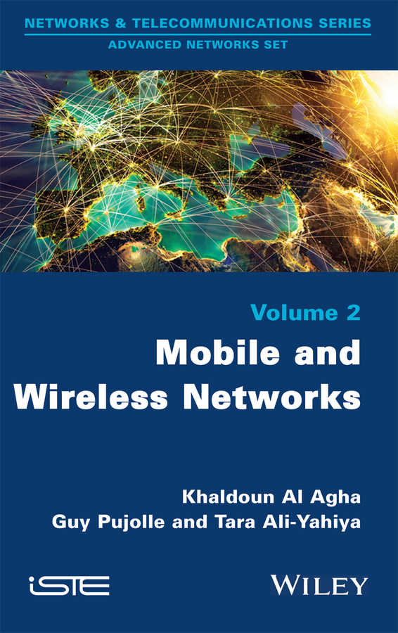 Guy Pujolle Mobile and Wireless Networks a history of the computer and its networks