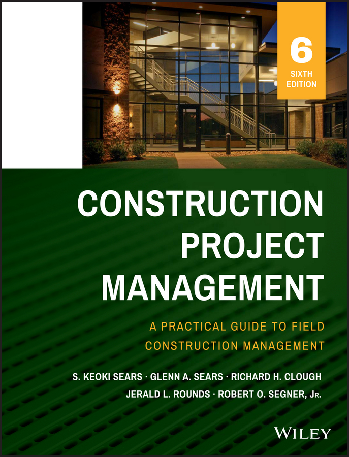 Jerald Rounds L. Construction Project Management radosavljevic milan construction management strategies a theory of construction management isbn 9781119968474