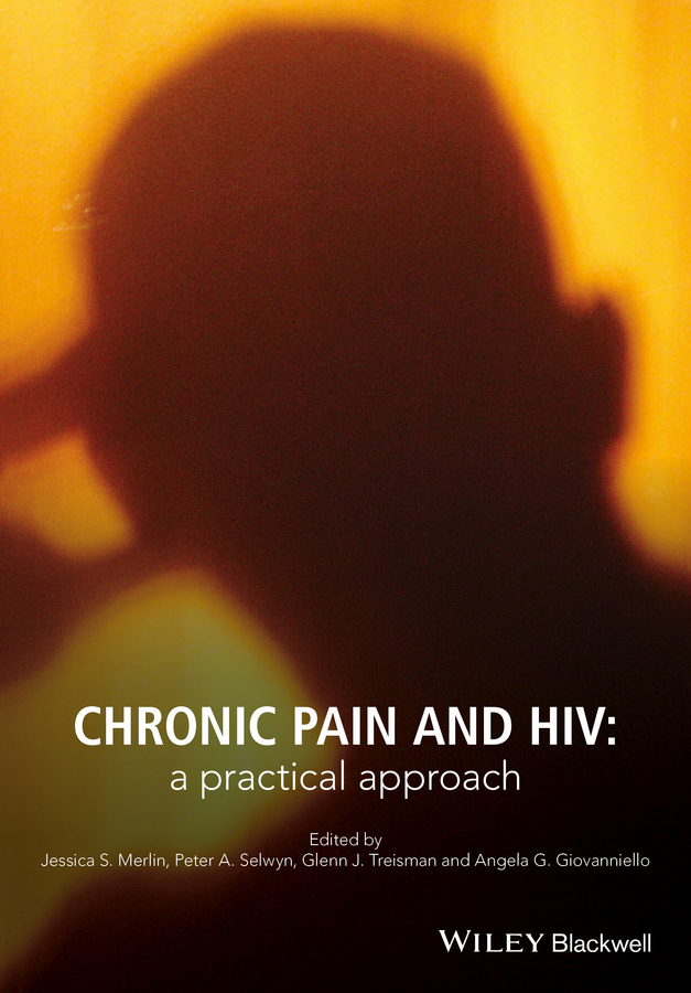 цена на Peter Selwyn A. Chronic Pain and HIV. A Practical Approach