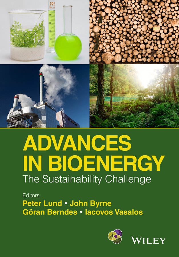Peter Lund Advances in Bioenergy. The Sustainability Challenge