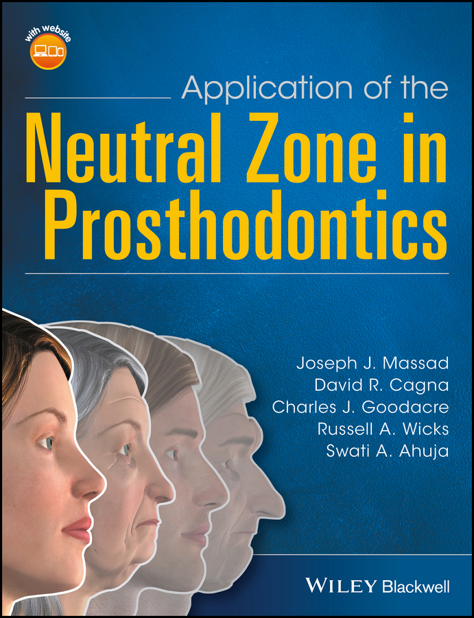 David Cagna R. Application of the Neutral Zone in Prosthodontics farrell joan m group schema therapy for borderline personality disorder a step by step treatment manual with patient workbook