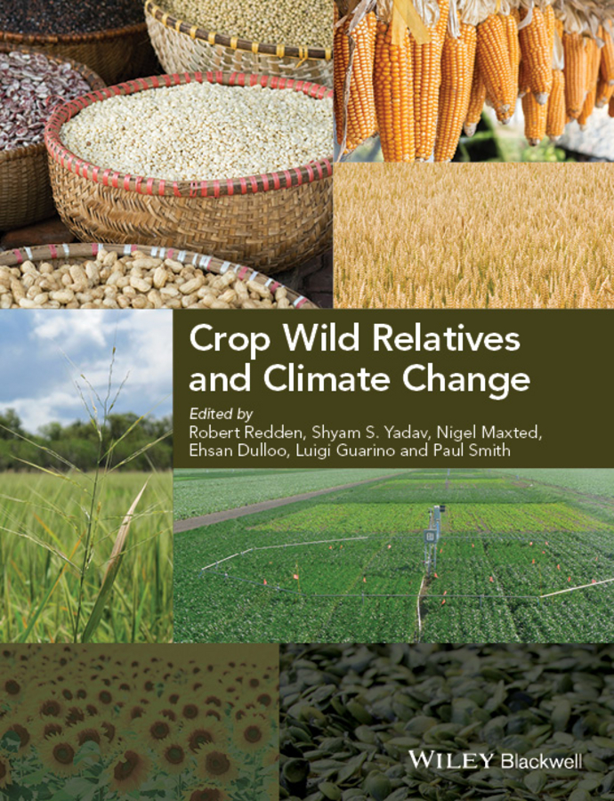 Paul Smith Crop Wild Relatives and Climate Change gill sarvajeet s climate change and plant abiotic stress tolerance