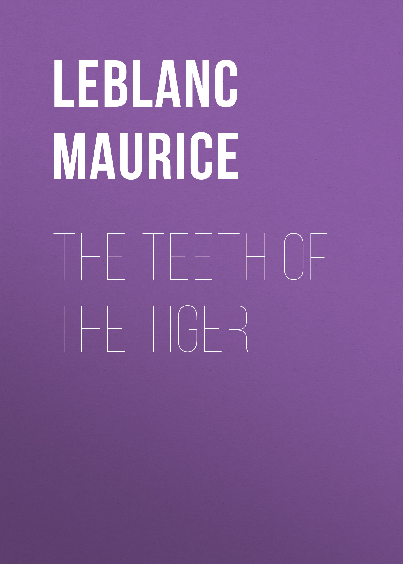 Leblanc Maurice The Teeth of the Tiger free case 10 teeth 35 teeth texturizing