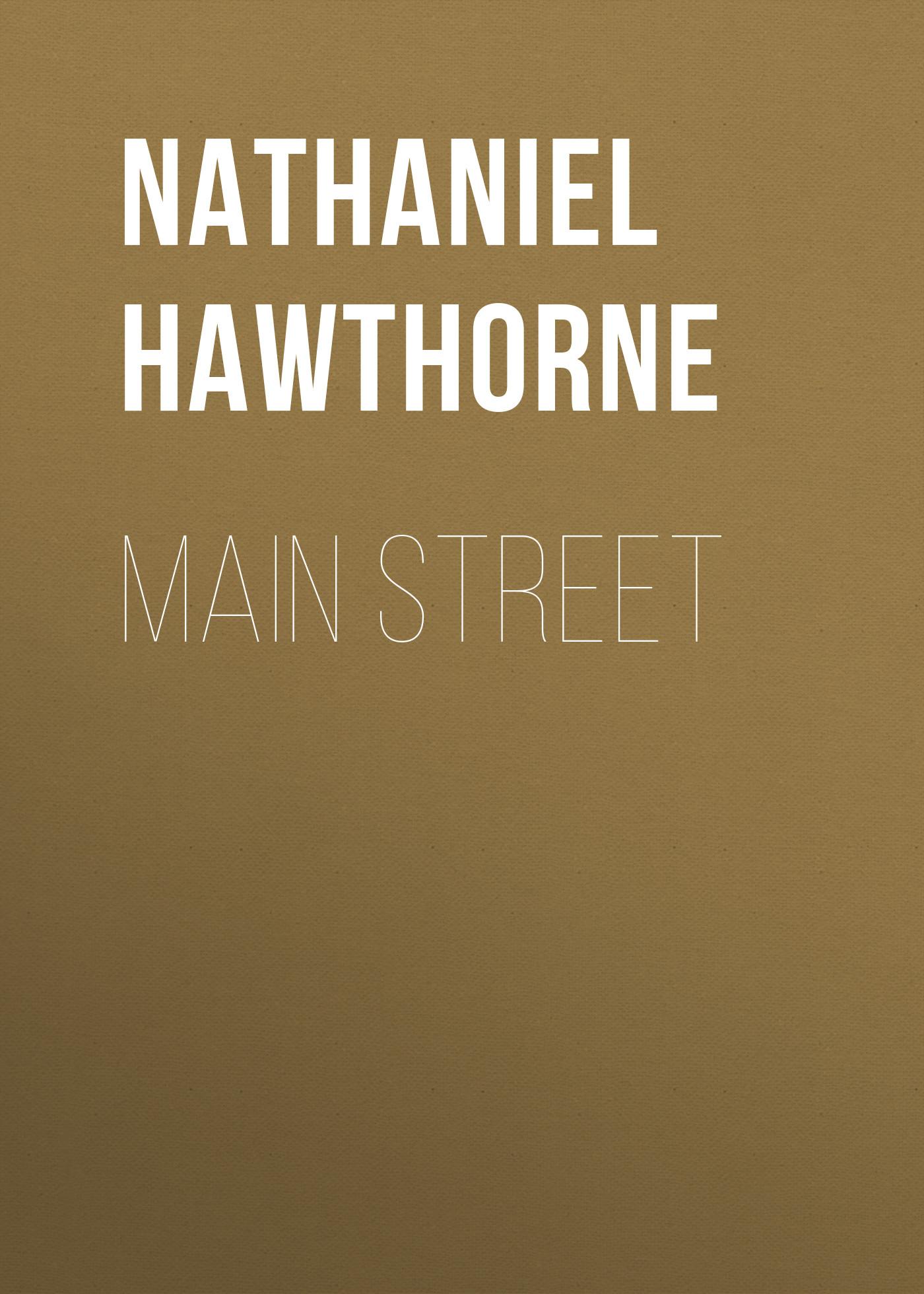 Nathaniel Hawthorne Main Street