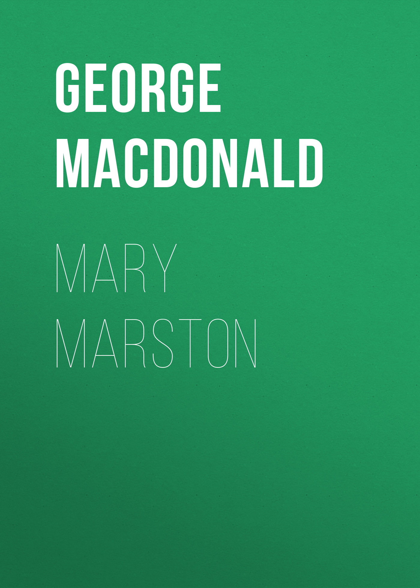 все цены на George MacDonald Mary Marston онлайн