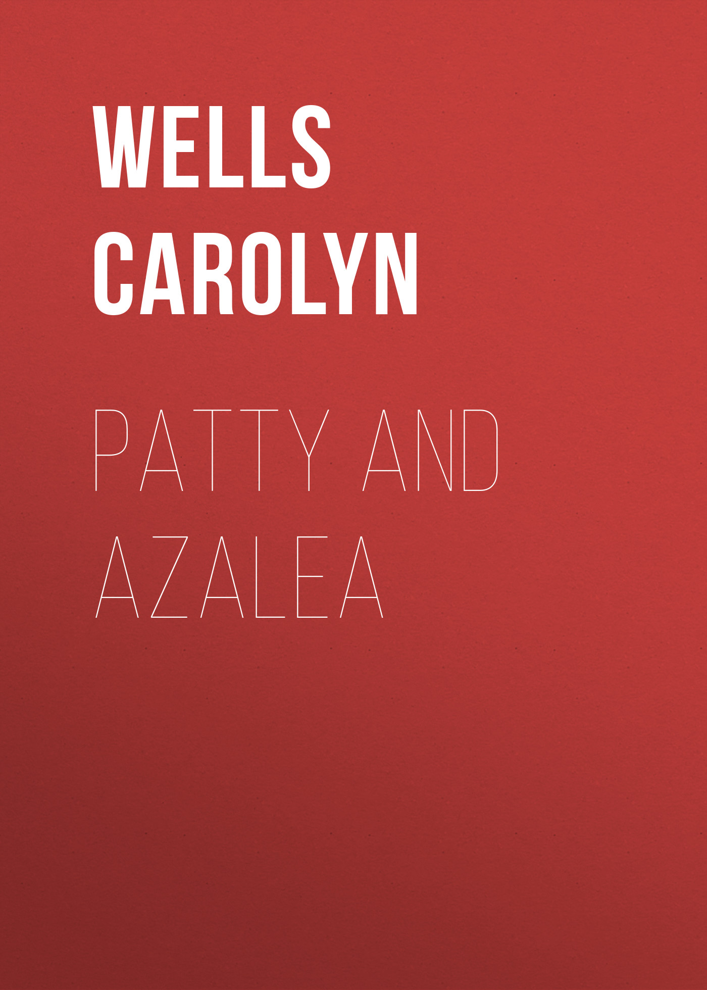 Patty and Azalea
