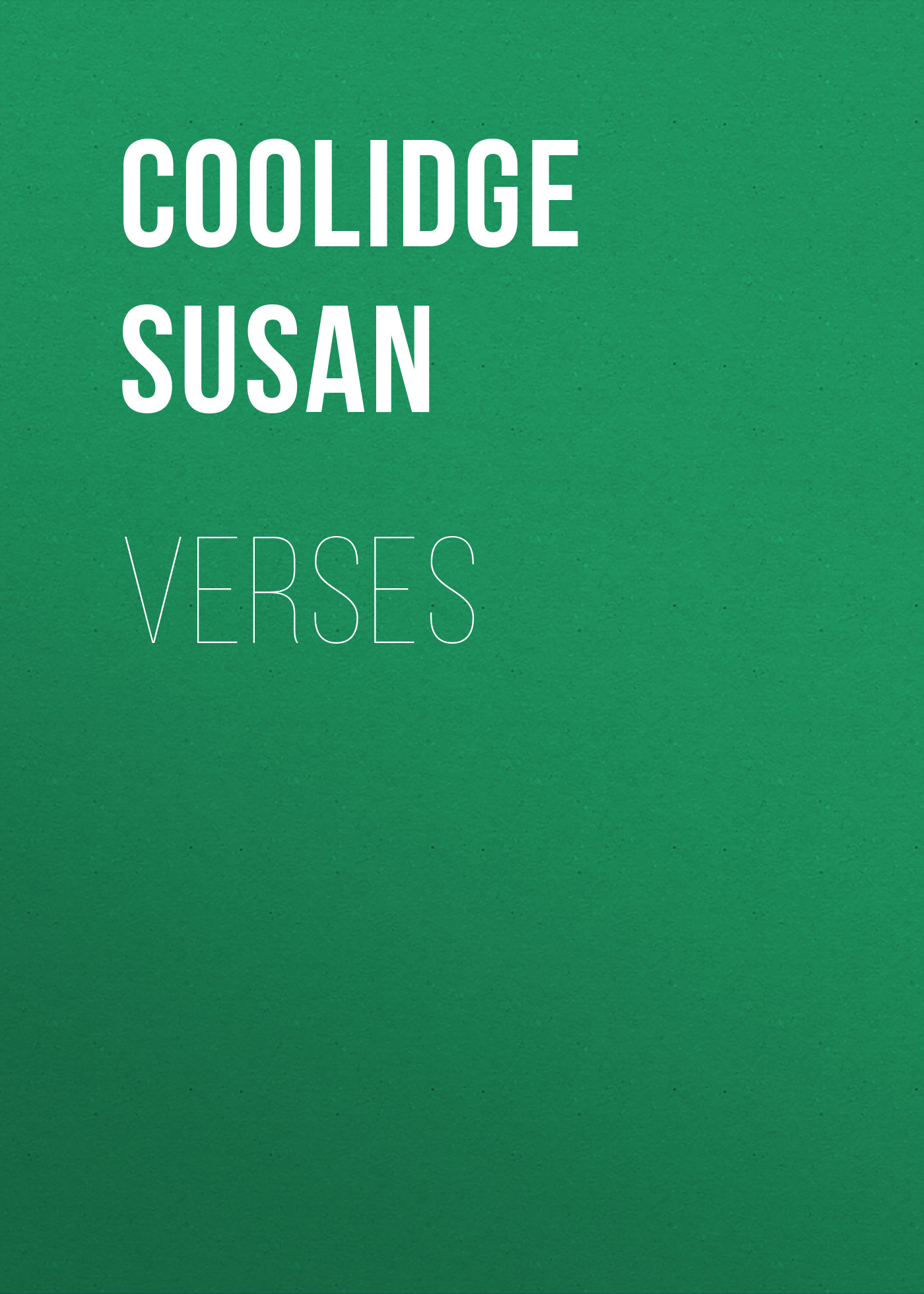 Coolidge Susan Verses coolidge susan not quite eighteen