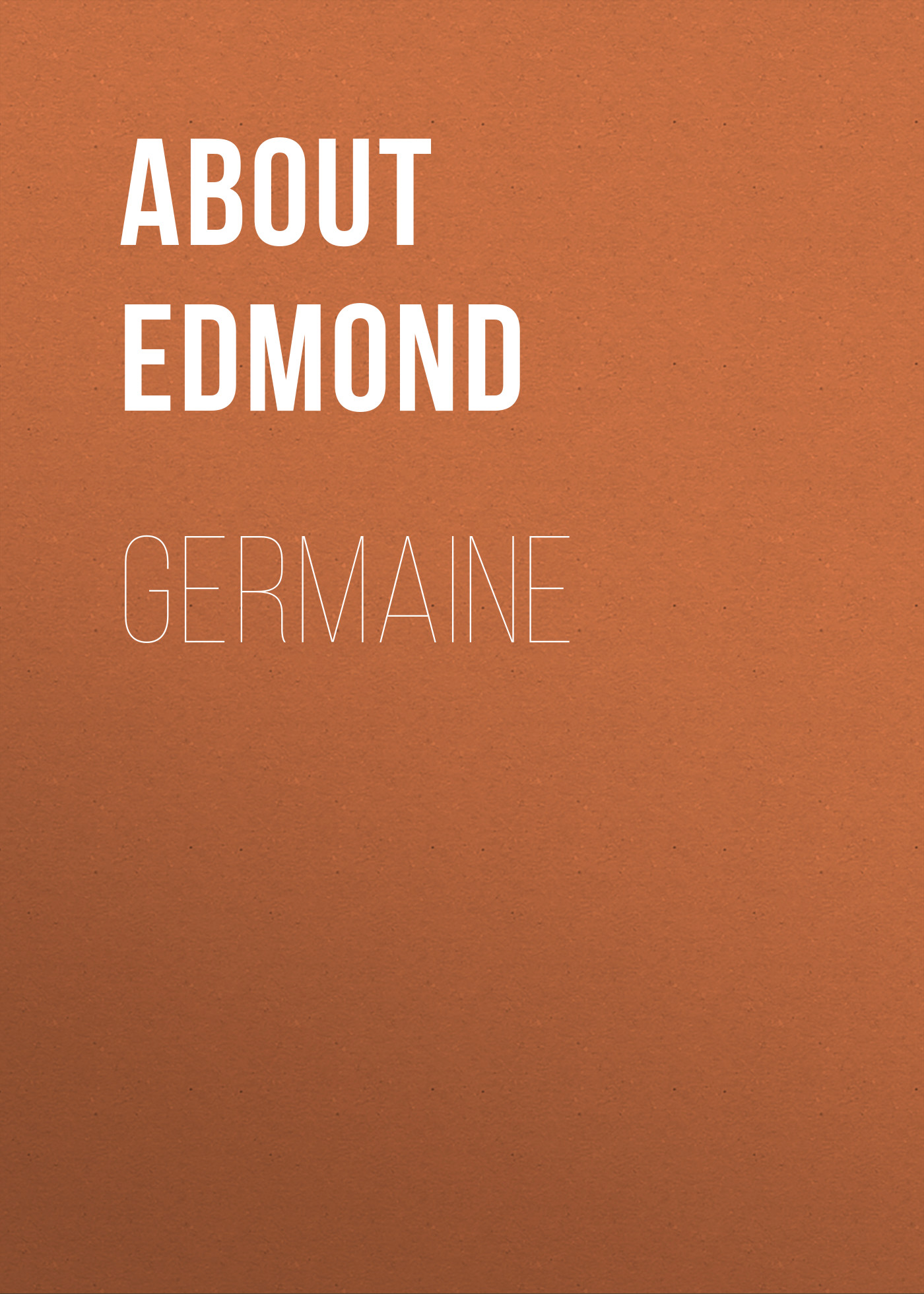 About Edmond Germaine