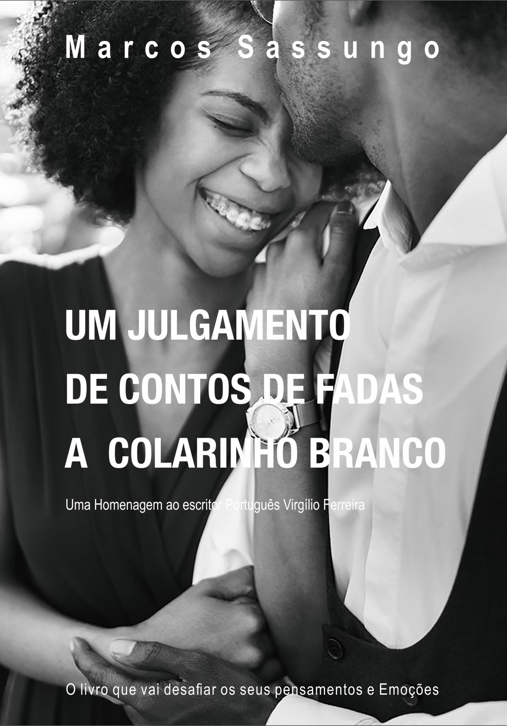 Marcos Sassungo Um Julgamento de Contos de Fadas a Colarinho Branco недорго, оригинальная цена