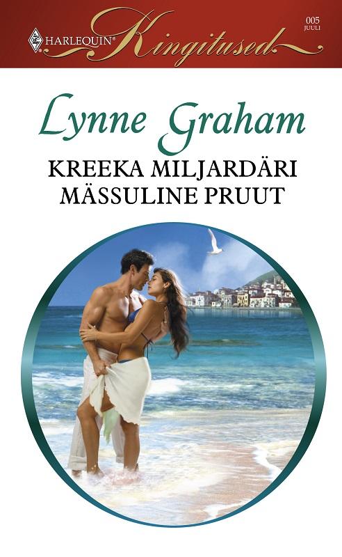 LYNNE GRAHAM Kreeka miljardäri mässuline pruut bigflo et oli brest