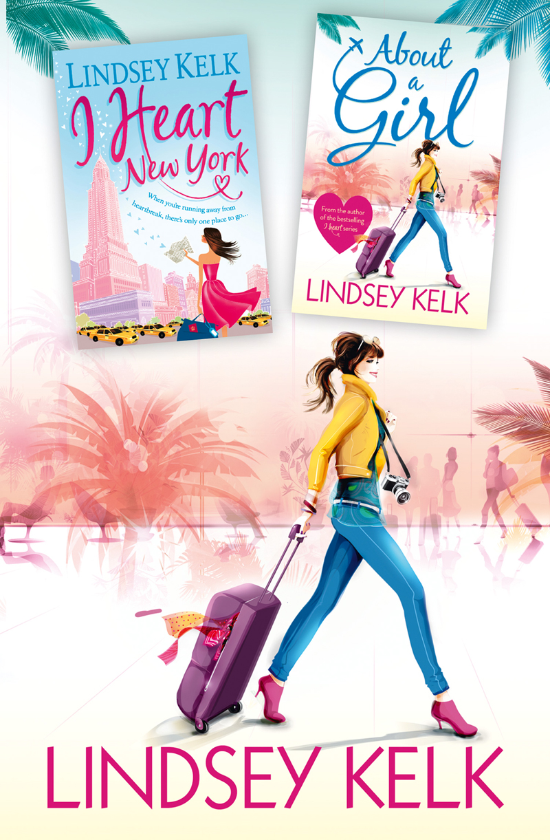 Lindsey Kelk Lindsey Kelk 2-Book Bestsellers Collection: About a Girl, I Heart New York