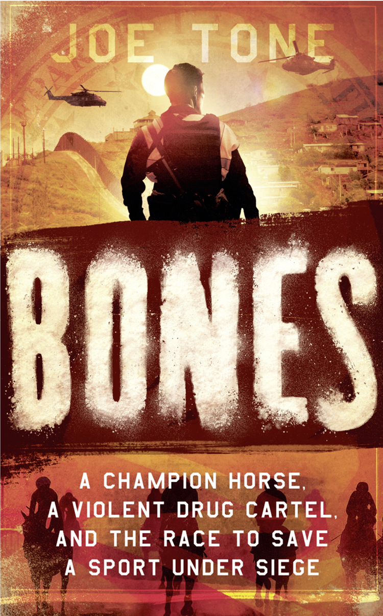 лучшая цена Joe Tone Bones: A Story of Brothers, a Champion Horse and the Race to Stop America's Most Brutal Cartel