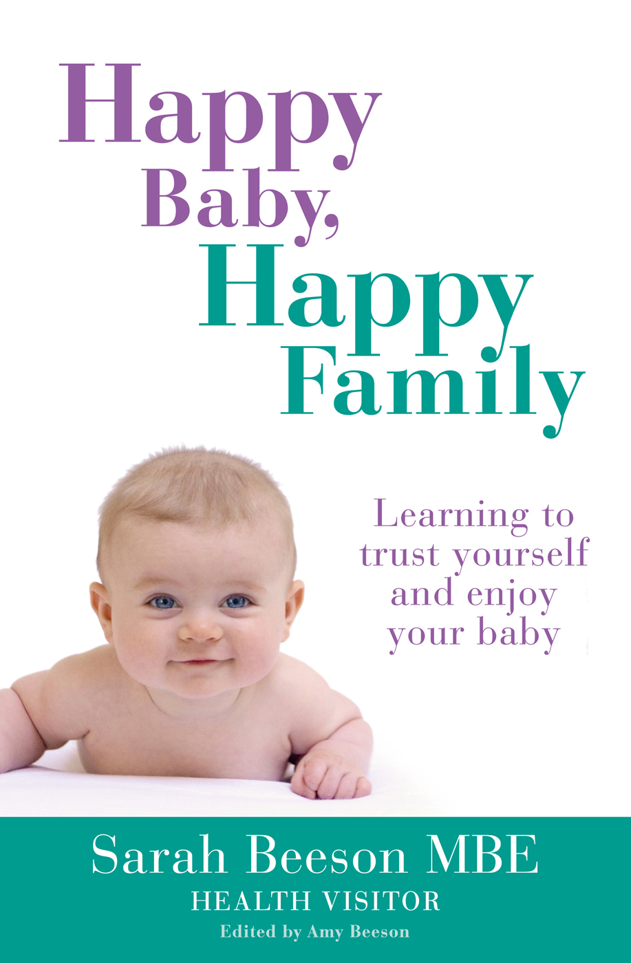 Sarah Beeson Happy Baby,  Family: Learning to trust yourself and enjoy