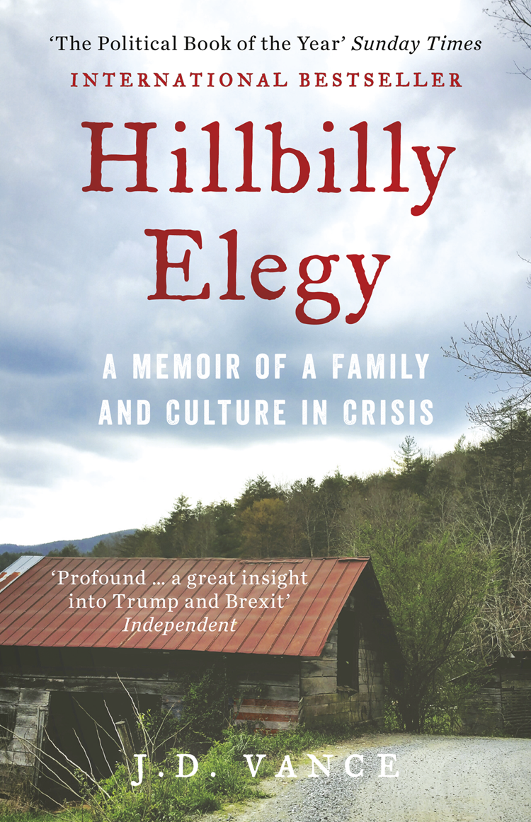 J. Vance D. Hillbilly Elegy: A Memoir of a Family and Culture in Crisis vance joy méxico