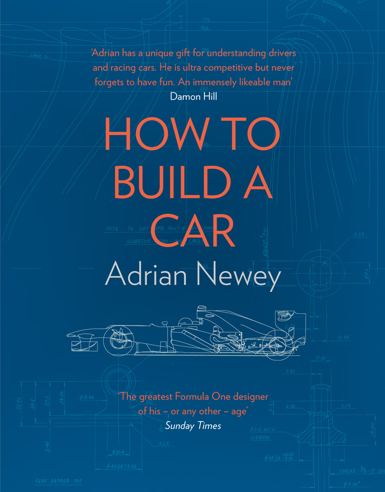 Adrian Newey How to Build a Car: The Autobiography of the World's Greatest Formula 1 Designer the autobiography of miss jane pittman