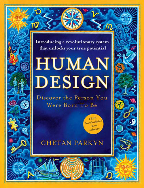 Chetan Parkyn Human Design: How to discover the real you chromo 2slice how are you kitten white