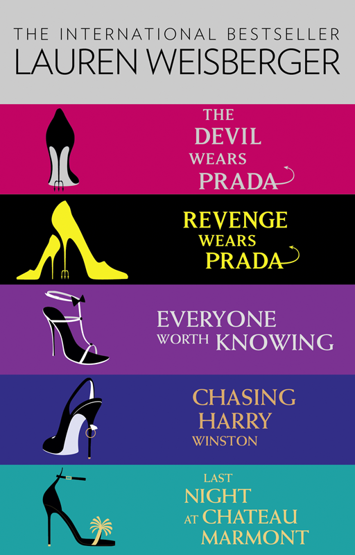 лучшая цена Lauren Weisberger Lauren Weisberger 5-Book Collection: The Devil Wears Prada, Revenge Wears Prada, Everyone Worth Knowing, Chasing Harry Winston, Last Night at Chateau Marmont