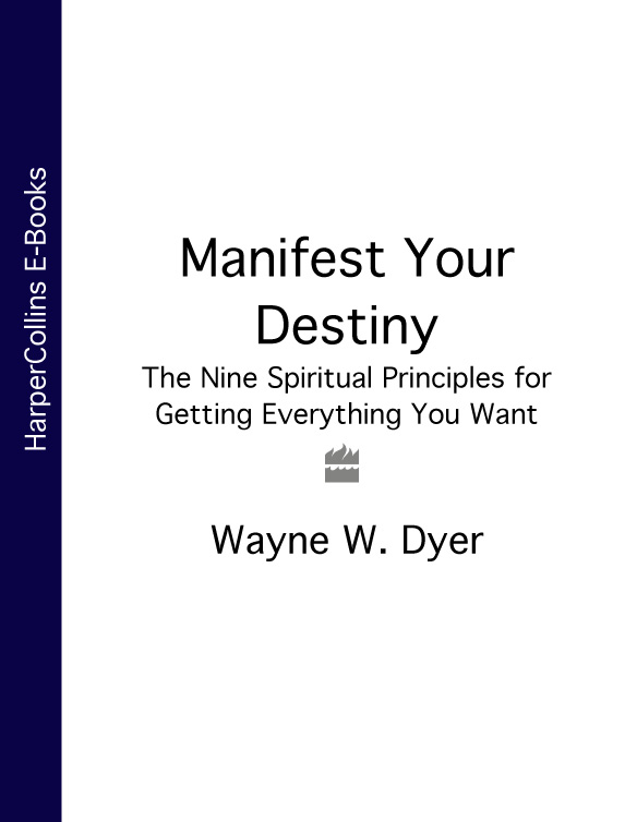 Wayne Dyer W. Manifest Your Destiny: The Nine Spiritual Principles for Getting Everything You Want a tribe called quest a tribe called quest we got it from here thank you 4 your service 2 lp
