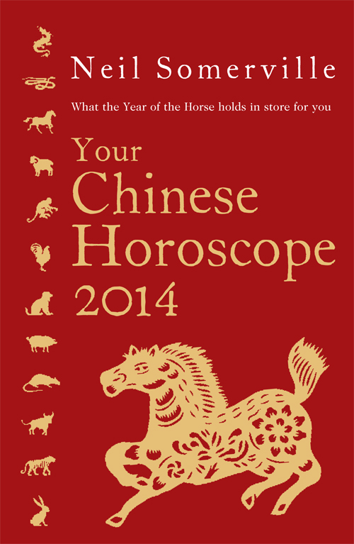 Neil Somerville Your Chinese Horoscope 2014: What the year of the horse holds in store for you the year of the virgins