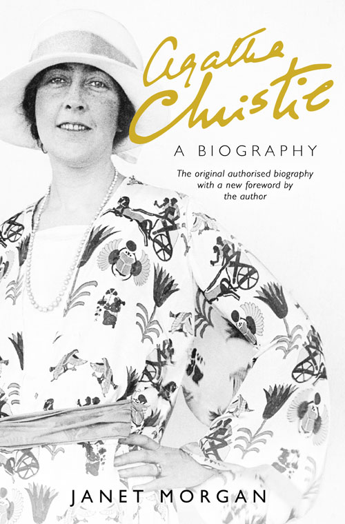 Janet Morgan Agatha Christie: A Biography