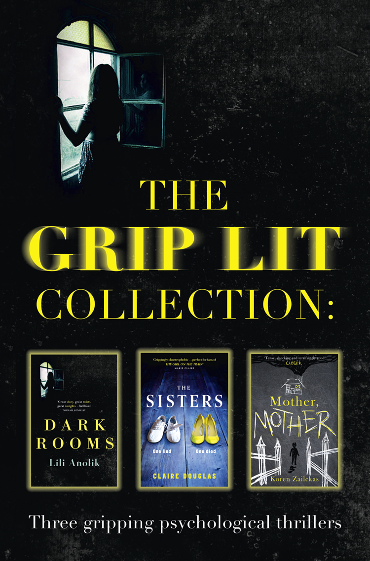 Koren Zailckas The Grip Lit Collection: The Sisters, Mother, Mother and Dark Rooms royal lion men s dark pajamas i m the big sister