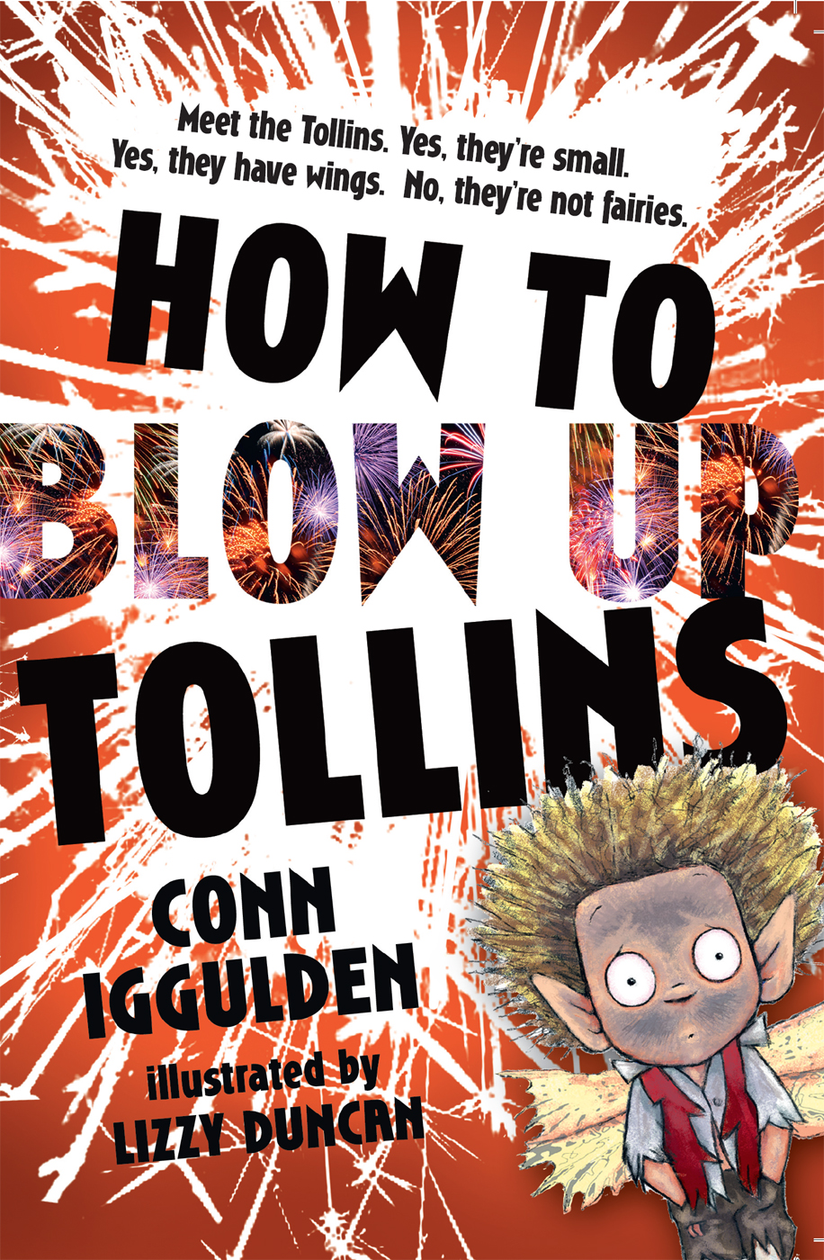 Фото - Conn Iggulden HOW TO BLOW UP TOLLINS conn iggulden how to blow up tollins