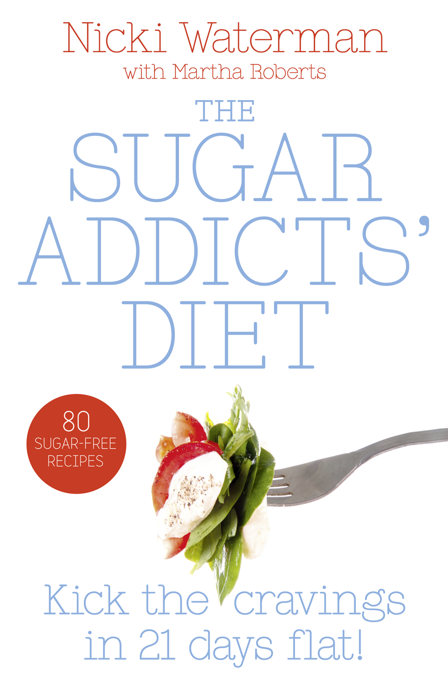Nicki Waterman Sugar Addicts' Diet cynthia mcleod gerald mettam the cost of sugar