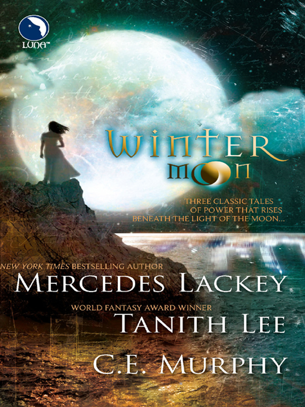 C.E. Murphy Winter Moon: Moontide / The Heart of the Moon / Banshee Cries otan harbinger