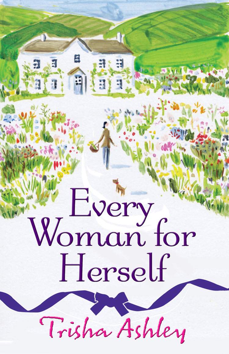 Trisha Ashley Every Woman For Herself: This hilarious romantic comedy from the Sunday Times Bestseller is the perfect spring read trisha ashley footsteps in the snow and other teatime treats