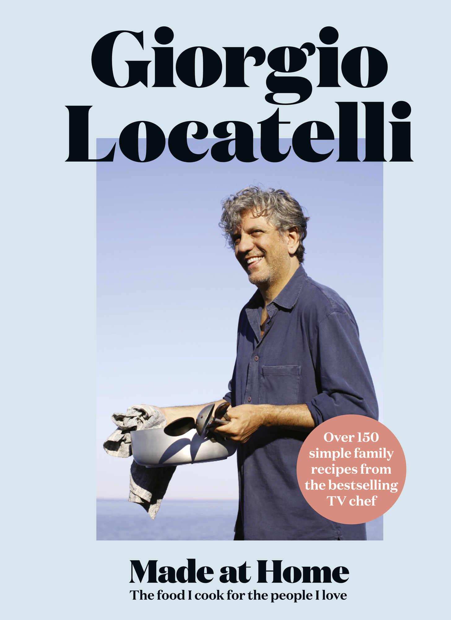 Giorgio Locatelli Made at Home: The food I cook for the people I love salads