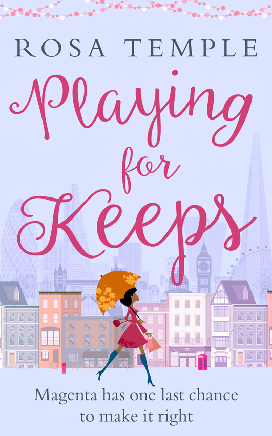 Rosa Temple Playing for Keeps: A fun, flirty romantic comedy perfect for summer reading playing for change
